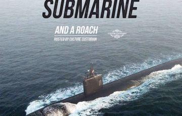 Submarine and A Roach
