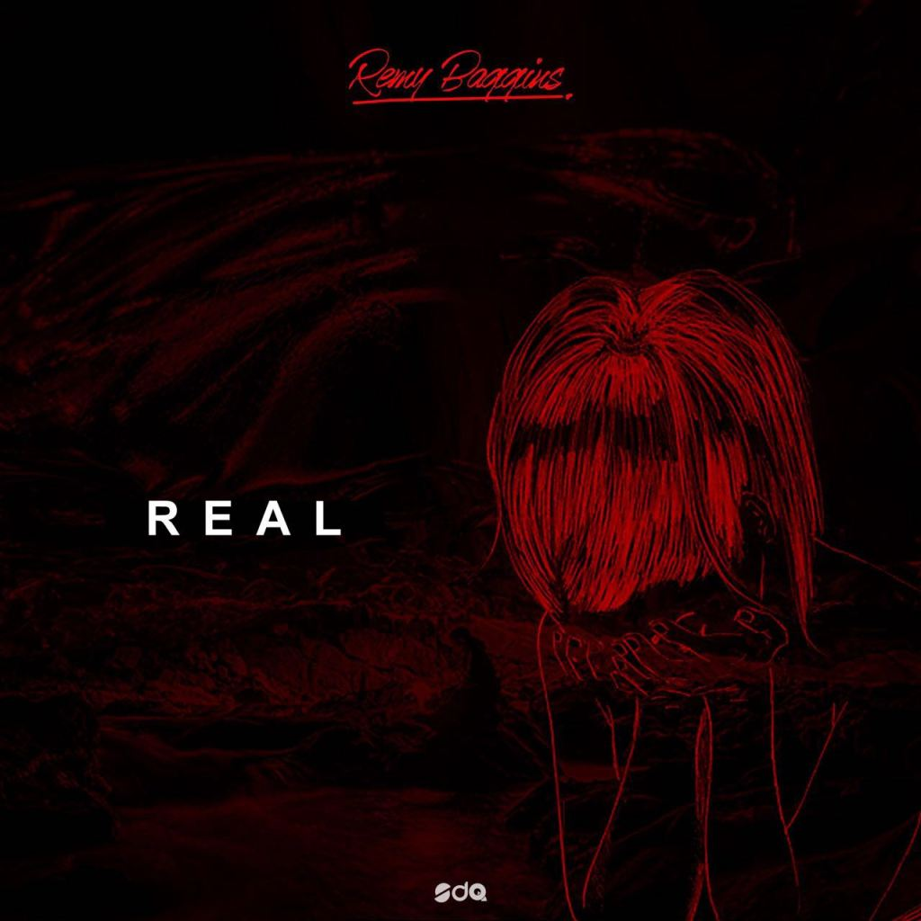 Real by Remy Baggins