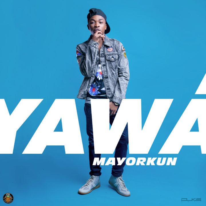 Yawa by Mayorkun of DMW