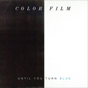 Until You Turn Blue