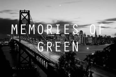 Memories of Green