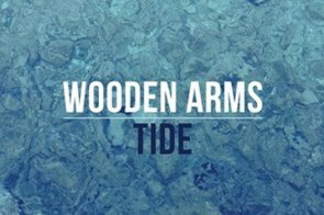 Wooden Arms - Tide