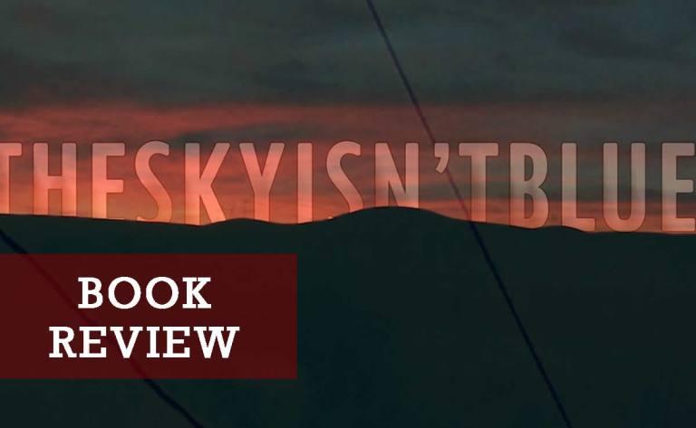 The Sky Isn't Blue book