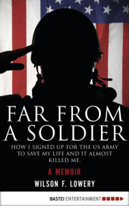 Far From A Soldier