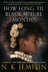 How Long 'Til Black Future Month