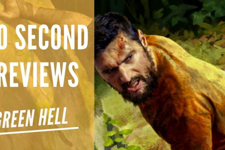 Green Hell 60 Second Reviews