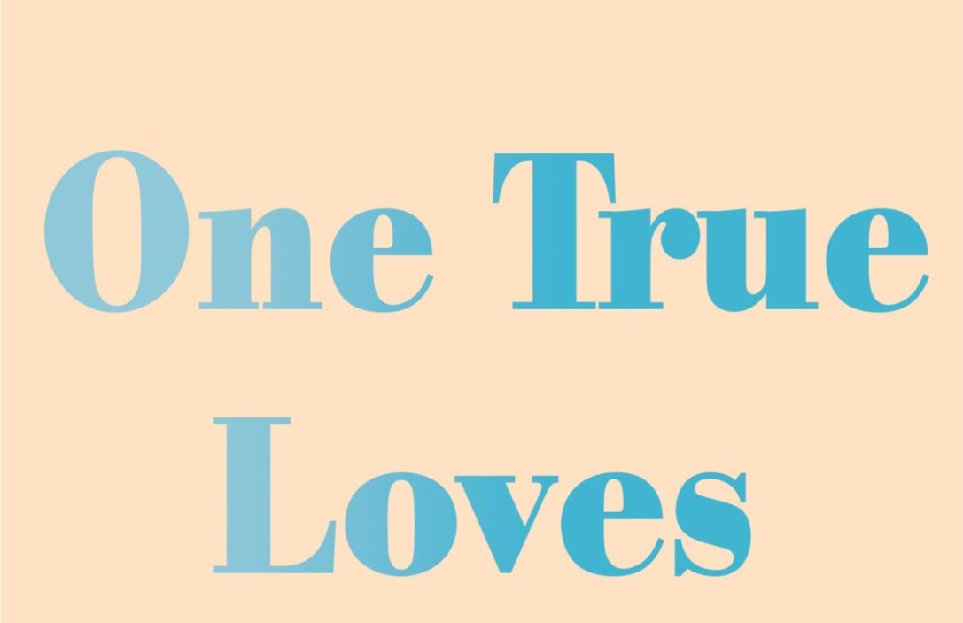 one true loves