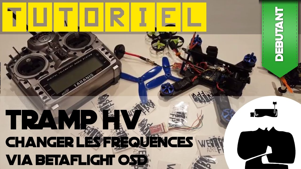 Configurer son Tramp HV via l'OSD de betaflight | Tuto | WaF