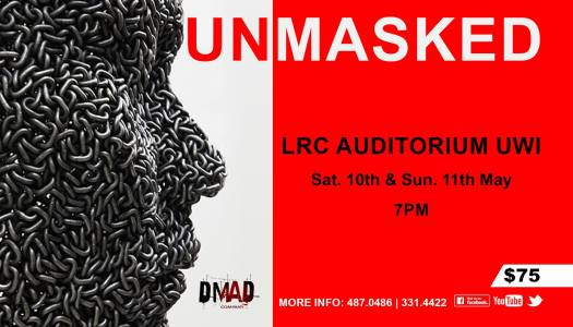 MAY 10-11/ UNMASKED