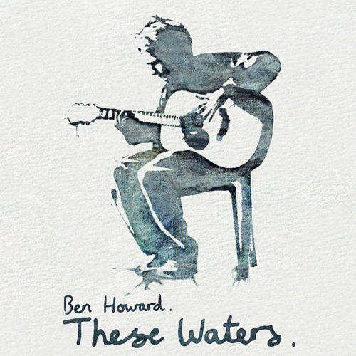 Ben Howard These Waters EP
