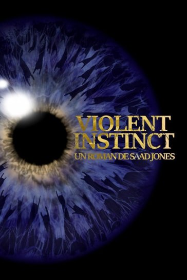 SAAD JONES - VIOLENT INSTINCT