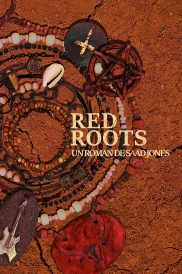 SAAD JONES_RED ROOTS