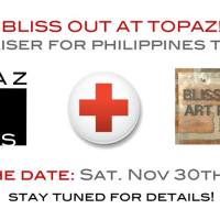 CAUSES | Buy an original artwork at Bliss Out at Topaz's fundraiser for the typhoon victims in the Philippines