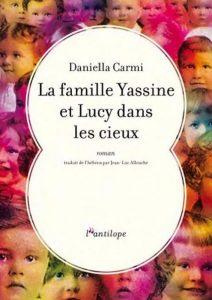 """Résultat de recherche d'images pour """"la famille yassine et lucy dans les cieux daniella carmi"""""""