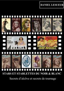 Daniel Lesueur - Stars et starlettes du noir et blanc