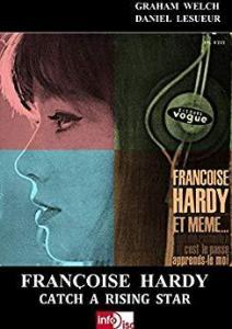 Francoise Hardy - Daniel Lesueur - Graham Welch