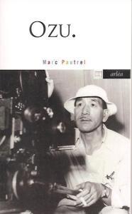 Ozu. - roman de Marc Pautrel