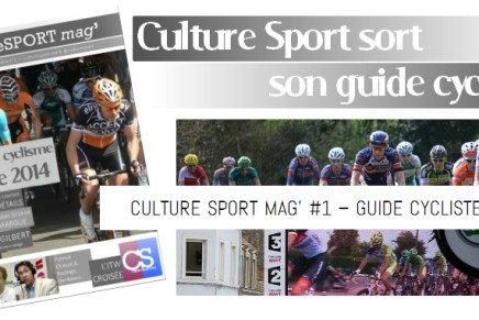 Culture Sport mag' #1 – Guide cycliste 2014