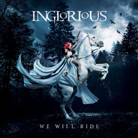 Review: Inglorious – We Will Ride