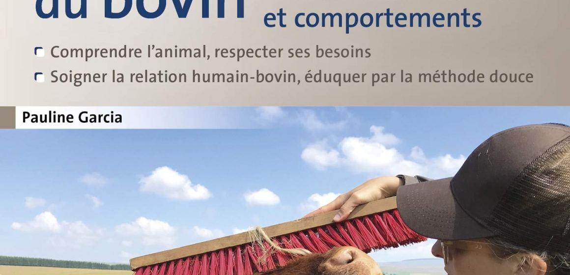 «Le petit guide illustré du bien-être bovin» (Ed. La France Agricole)