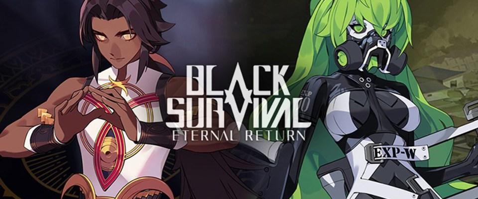 Black Survival : Eternal Return