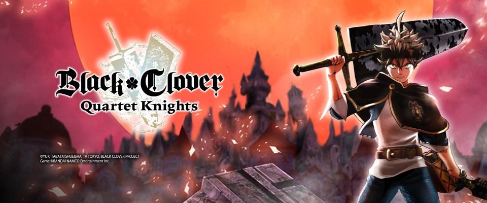 Black Clover : Quartet Knights