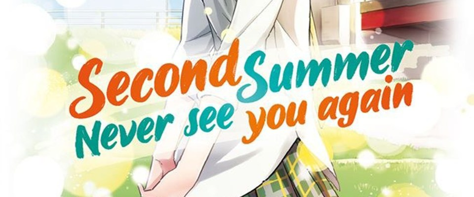 Manga - Second Summer, Never See You Again
