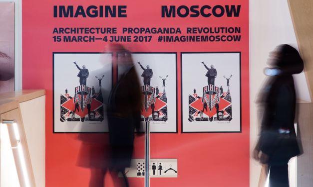 Unrealised Ambition: 'Imagine Moscow: Architecture, Propaganda, Revolution' at the Design Museum