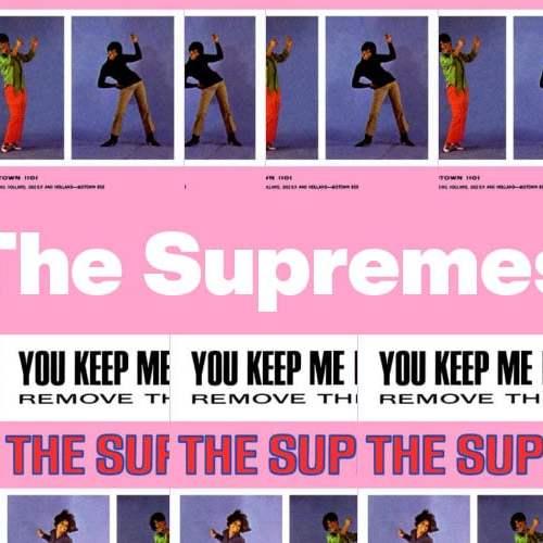 You Keep me Hangin On – The Supremes