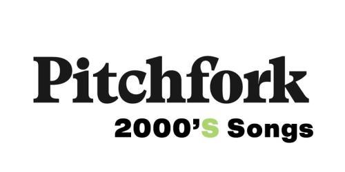 Pitchfork 音樂網站 2000年代(2000-2010)最佳200首歌曲排行榜