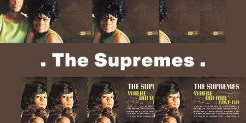 Where Did Our Love Go – The Supremes:歌詞及意思