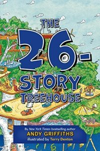 The 26 Storey Treehouse by Andy Griffiths and Terry Denton