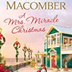 A Mrs. Miracle Christmas: A Novel by Debbie Macomber