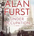 Under Occupation: A Novel by Alan Furst