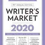 Writer's Market 2020: The Most Trusted Guide to Getting Published 99th Edition by Robert Lee Brewer