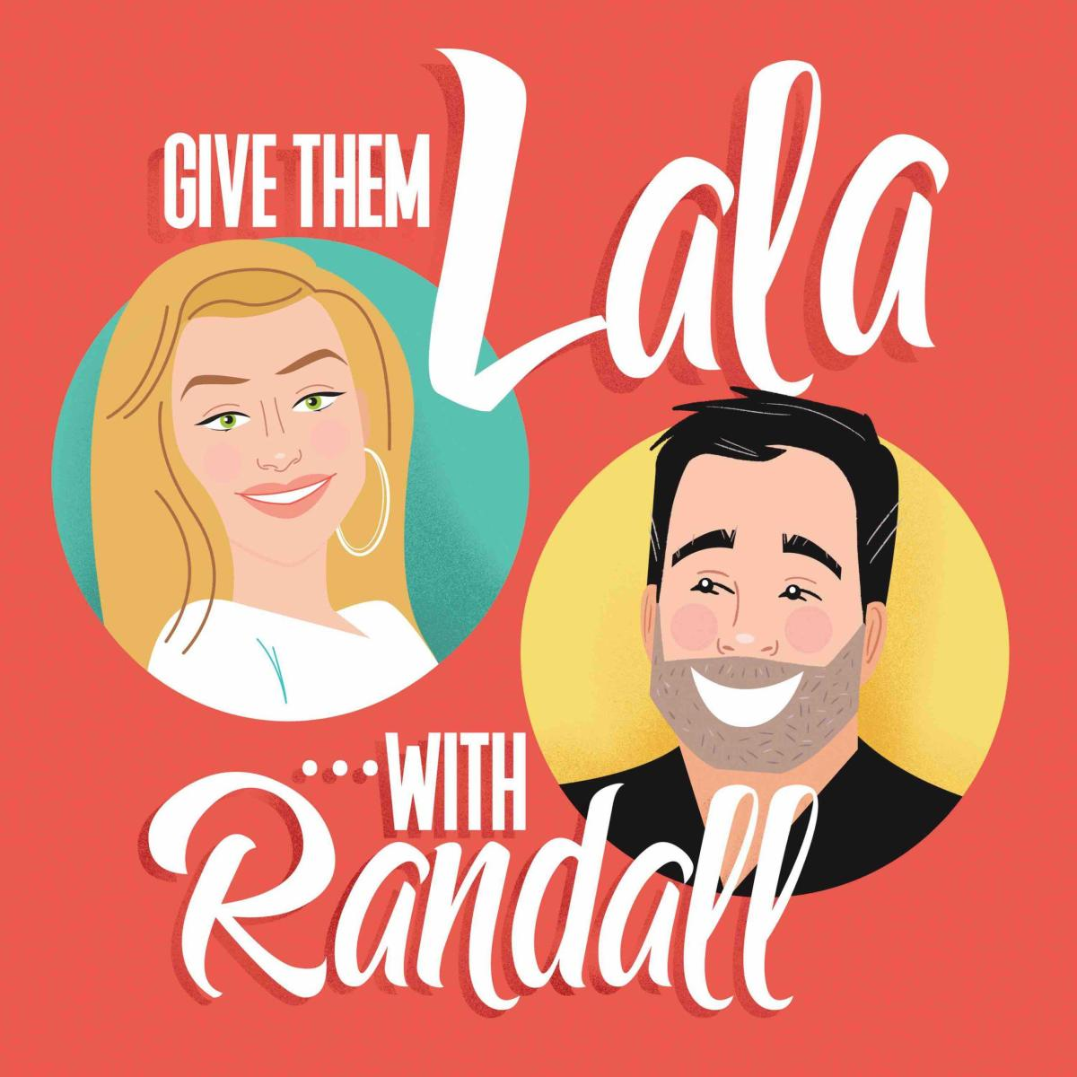Give Them Lala... with Randall