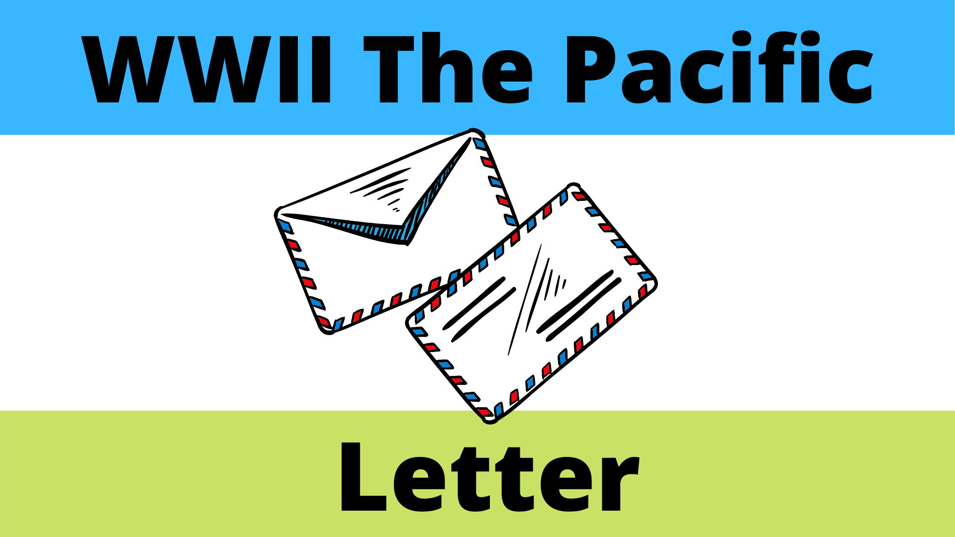 Letter From The Pacific During The Second World War
