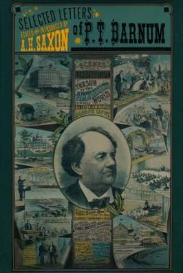 The Selected Letters of P. T. Barnum   Columbia University Press