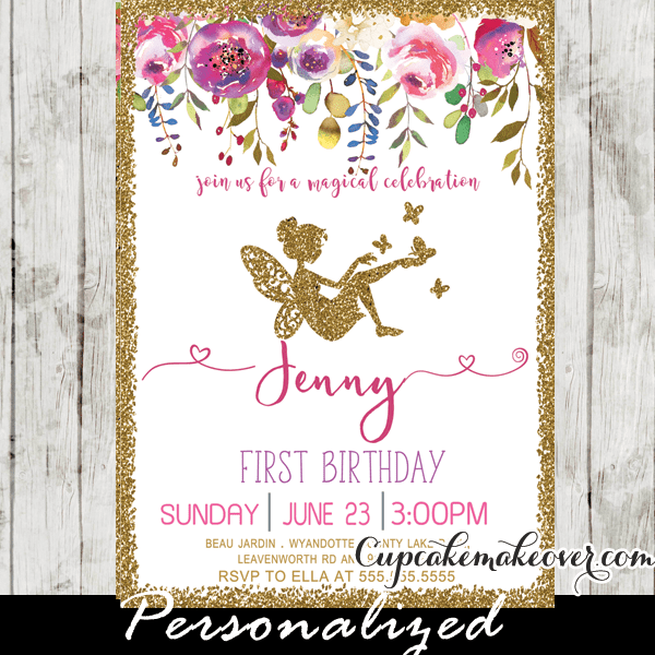 Fairy First Birthday Invitations Pink Floral Gold Glitter Cupcakemakeover