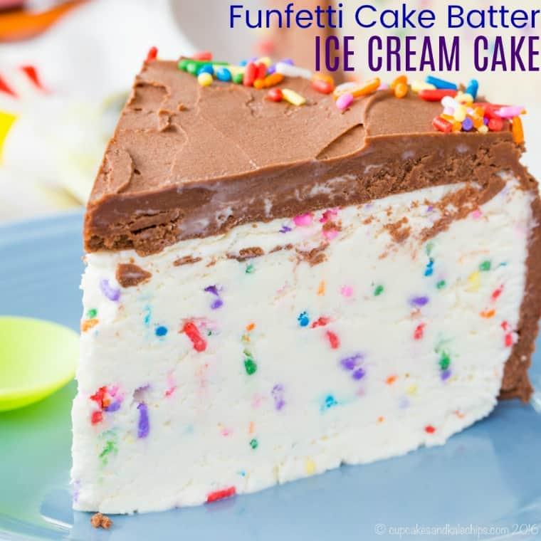 Funfetti Birthday Cake Ice Cream Cake Recipe Cupcakes Kale Chips