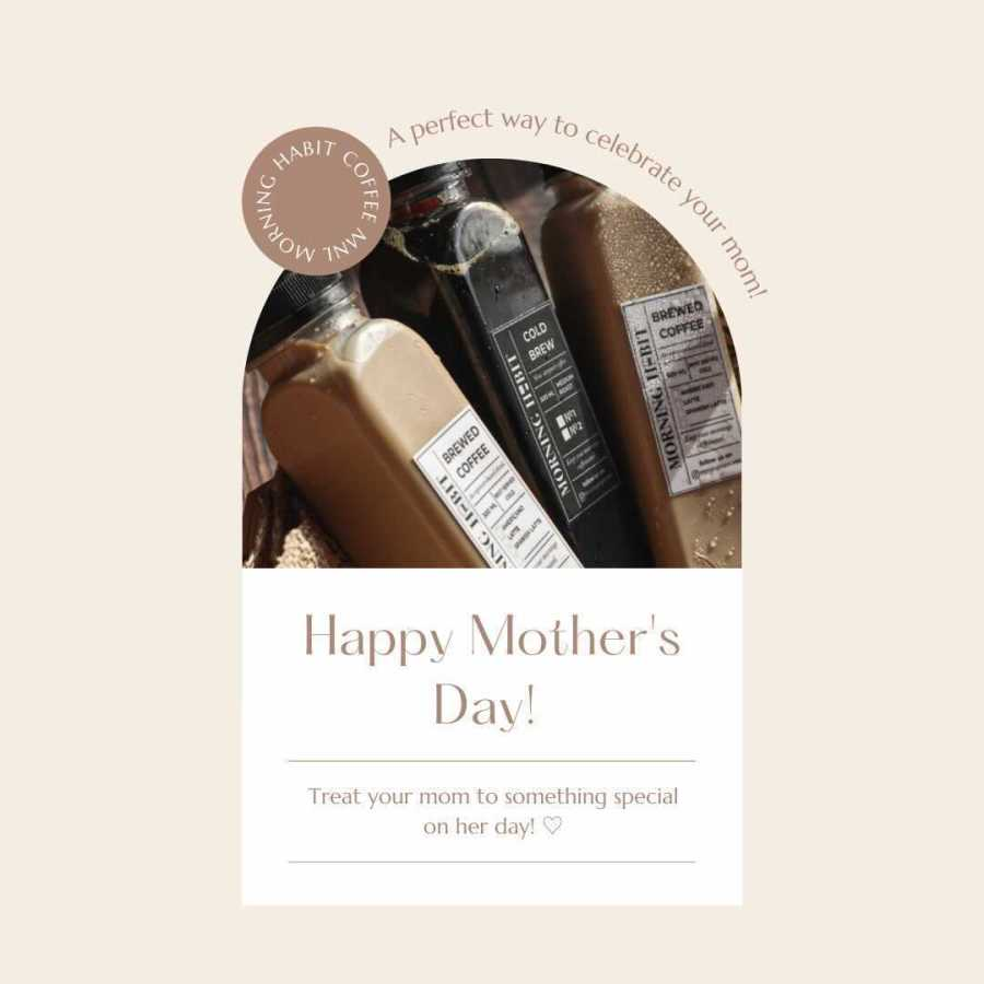 Morning Habit Mothers Day Promo