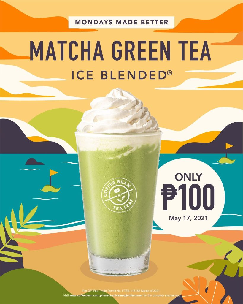Coffee Bean and Tea Leaf Monday Promo Matcha Green Tea Ice Blended May 17, 2021