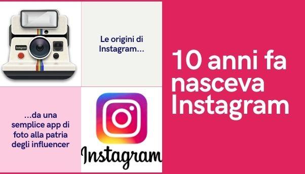 10 anni di Instagram: quanto è cambiato il social