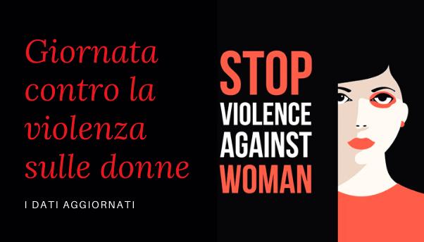 25 novembre contro la violenza sulle donne: i dati sono allarmanti