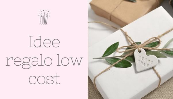 Idee regalo low cost: un bel regalo con un basso budget