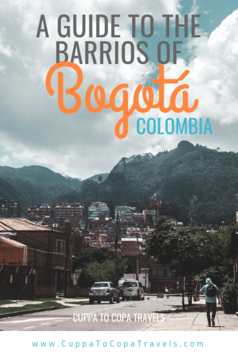 A Guide to where to stay in Bogota, Colombia | is Bogota safe?
