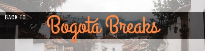 Bogotá breaks | weekend trips from Bogota | day trips from Bogotá Colombia