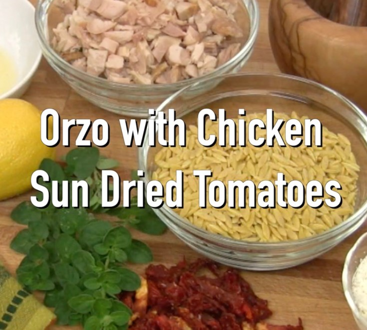 Orzo with Chicken and Sun Dried Tomatoes