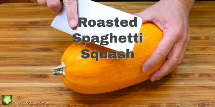 Roasted Spaghetti Squash 1