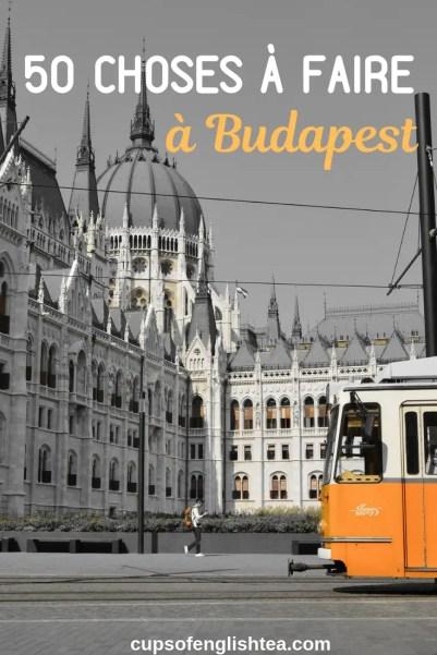 50 choses à faire à Budapest
